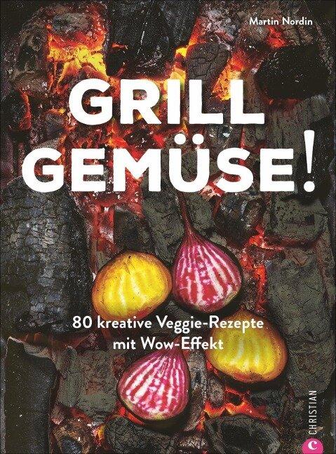 Grill Gemüse! - Martin Nordin