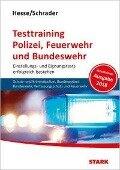 Hesse/Schrader: Testtraining Polizei, Feuerwehr und Bundeswehr -