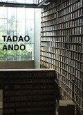 Tadao Ando. Von der Leere zur Unendlichkeit / From Emptiness to Infinity -