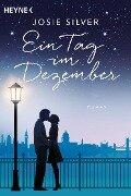 Ein Tag im Dezember - Josie Silver