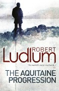 The Aquitaine Progression - Robert Ludlum