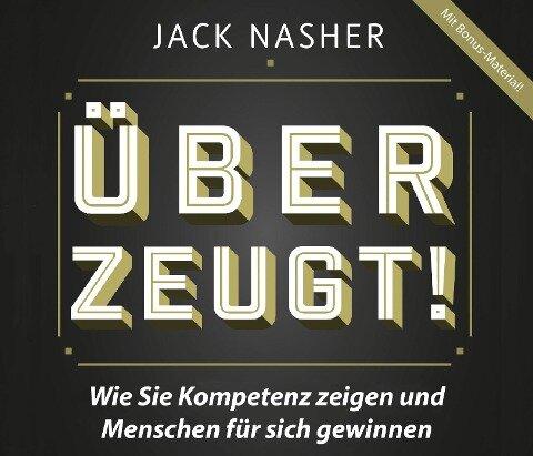 Überzeugt! - Jack Nasher