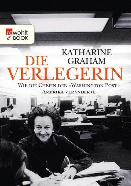 Die Verlegerin - Katharine Graham