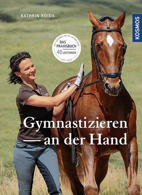 Gymnastizieren an der Hand - Katrin Roida