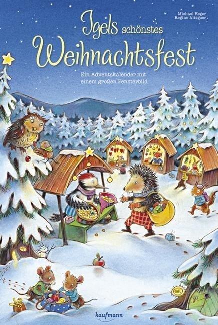 Igels schönstes Weihnachtsfest - Michael Heger