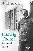 Ludwig Thoma - Martin A. Klaus
