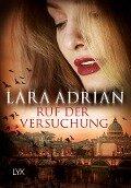 Ruf der Versuchung - Lara Adrian