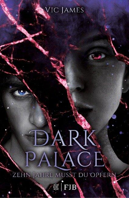 Dark Palace - Zehn Jahre musst du opfern - Victoria James
