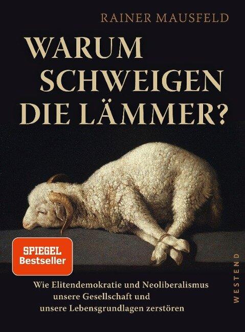 Warum schweigen die Lämmer? - Rainer Mausfeld