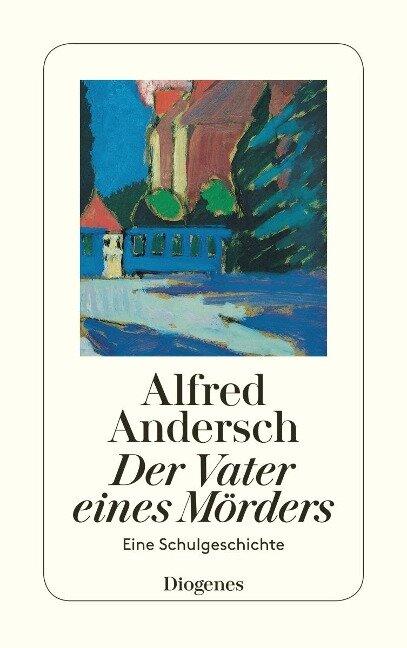 Vater eines Mörders - Alfred Andersch