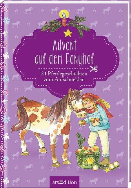 Advent auf dem Ponyhof. 24 Pferdegeschichten zum Aufschneiden -
