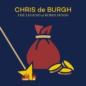 The Legend Of Robin Hood - Chris De Burgh