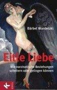 Eitle Liebe - Bärbel Wardetzki