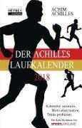 Der Achilles Laufkalender 2018 Taschenkalender - Achim Achilles