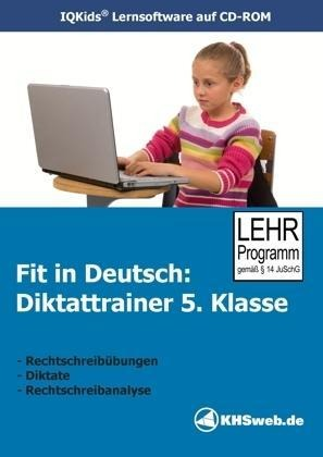 Fit in Deutsch: Diktattrainer. 5. Klasse. CD-ROM für Windows 95/98/NT/Me/2000/XP -