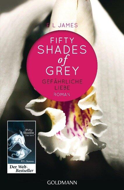 Shades of Grey 02. Gefährliche Liebe - E L James