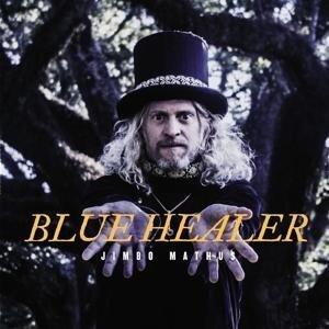 Blue Healer - Jimbo Mathus