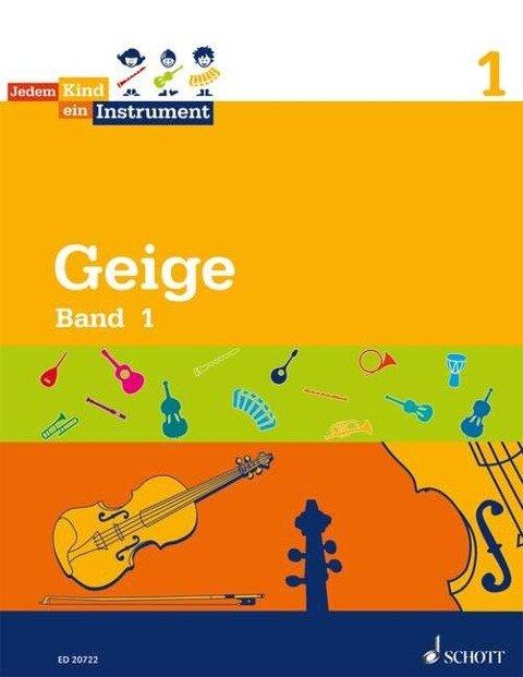 Jedem Kind ein Instrument. Geige. Band 1 - Luise Schroeter, Norbert Koop