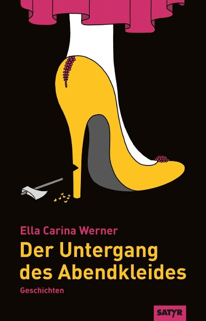 Der Untergang des Abendkleides - Ella Carina Werner