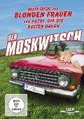 Moskwitsch - Hüte Dich vor blonden Frauen und Autos, die die Russen bauen -