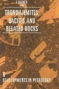 Trondhjemites, Dacites, and Related Rocks -