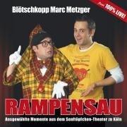 Rampensau - Blötschkopp Marc Metzger