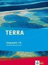 TERRA Geographie für Mecklenburg-Vorpommern. Schülerbuch 7./8. Klasse. Ausgabe für Gymnasien -