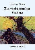 Ein verbummelter Student - Gustav Sack