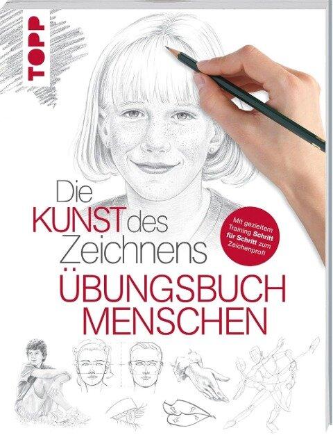 Die Kunst des Zeichnens - Übungsbuch Menschen -