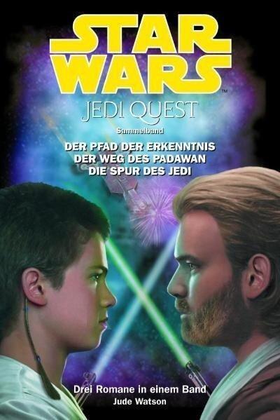 Star Wars Jedi Quest, Sammelband 01 - Jude Watson