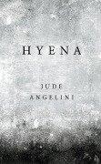 Hyena - Jude Angelini