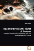 David Bordwell on the Planet of the Apes - Martin Fichter