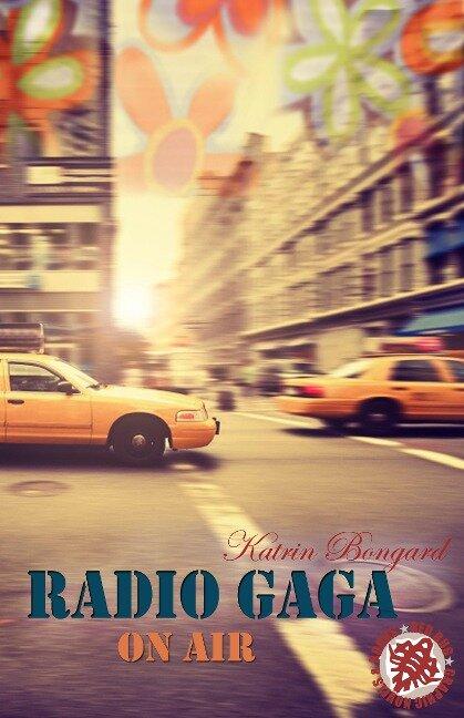 Radio Gaga on air - Katrin Bongard
