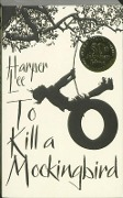 To Kill a Mockingbird. 50th Anniversary Edition - Harper Lee