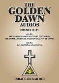 The Golden Dawn Audios, Volume I -