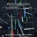 Improvisations For Theremin And Piano - Carolina & Tarnow Eyck