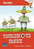 Troubleshooter Spanisch - Eva Miquel-Heininger, Hildegard Rudolph