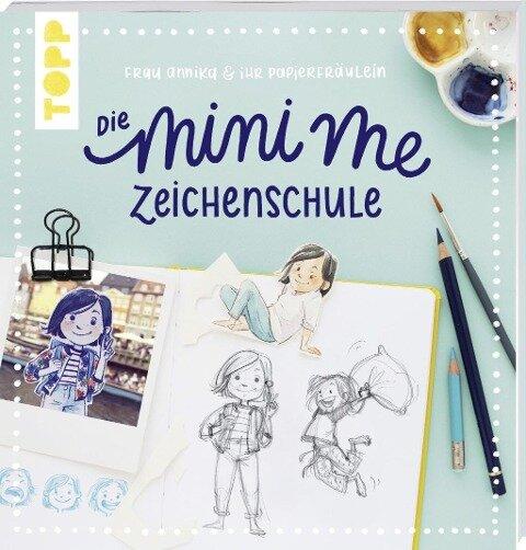 Frau Annika und ihr Papierfräulein: Die Mini-me Zeichenschule - Frau Annika