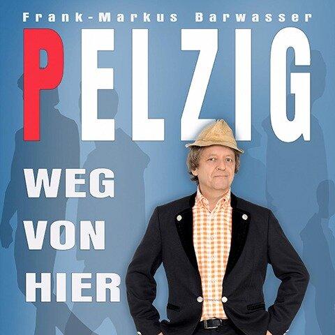 Weg von hier - Erwin Pelzig