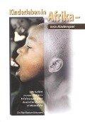 Kinderleben in Afrika - kein Kinderspiel - Elke Kleuren-Schryvers
