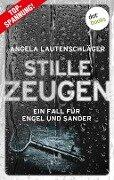 Stille Zeugen - Ein Fall für Engel und Sander 1 - Angela Lautenschläger