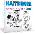 Haitzinger Karikaturen 2018 - Horst Haitzinger