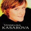 Vesselina Kasarova - Vesselina Kasarova