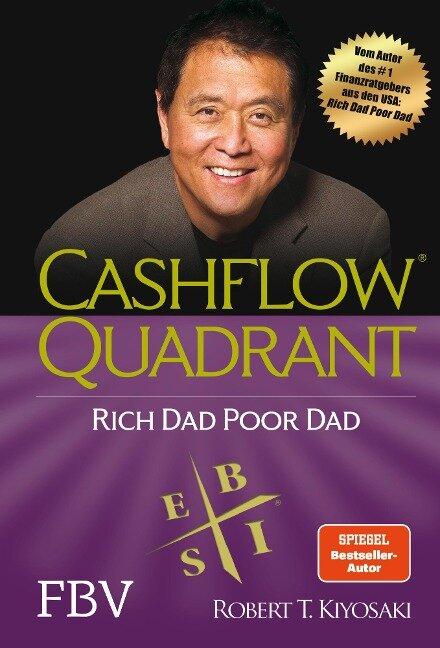 Cashflow Quadrant: Rich dad poor dad - Robert T. Kiyosaki