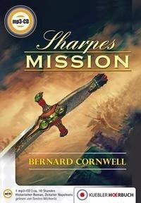 Richard Sharpe 07. Sharpes Mission - Bernard Cornwell