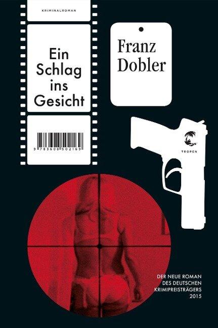 Ein Schlag ins Gesicht - Franz Dobler