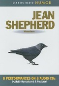 Jean Shepherd: Wonders -