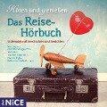 Das Reise-Hörbuch. Unterwegs mit Geschichten und Gedichten - Christian Morgenstern, Joachim Ringelnatz