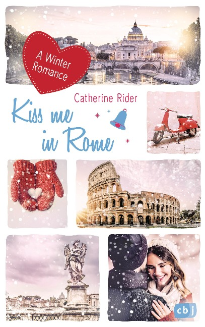 Kiss me in Rome - Catherine Rider
