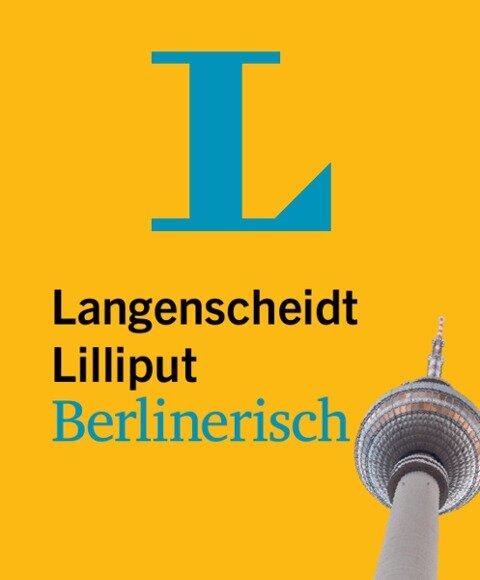 Langenscheidt Lilliput Berlinerisch - im Mini-Format -